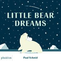 Little Bear Dreams (Hardback)