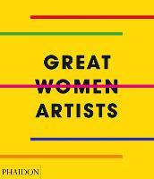 Great Women Artists (Hardback)