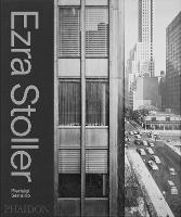 Ezra Stoller: A Photographic History of Modern American Architecture (Hardback)