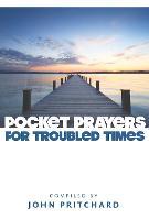 Pocket Prayers for Troubled Times - Pocket Prayers Series (Paperback)