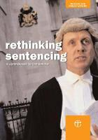 Rethinking Sentencing: A Contribution to the Debate (Paperback)
