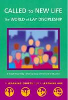 Called to New Life: The World of Lay Discipleship (Paperback)