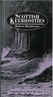 Scottish Keeriosities: Vol 1 (Paperback)