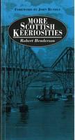 More Scottish Keeriosities: Vol 2 (Paperback)