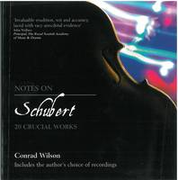 Notes on Schubert: 20 Crucial Works (Paperback)