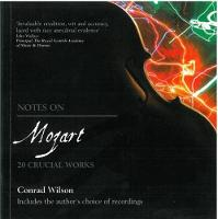 Notes on Mozart: 20 Crucial Works (Paperback)