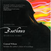 Notes on Beethoven: 20 Crucial Works (Paperback)