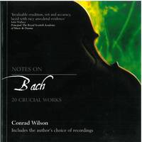 Notes on Bach: 20 Crucial Works (Paperback)