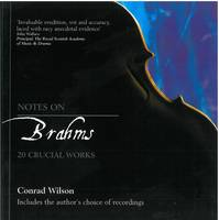 Notes on Brahms: 20 Crucial Works (Paperback)