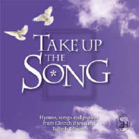 Take Up the Song: Hymns, Songs and Psalms from Church Hymnary (CD-Audio)