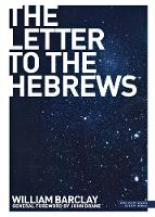 The Letter to the Hebrews - New Daily Study Bible Volume 2 (Paperback)