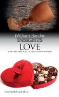 Insights Love: What the Bible Tells Us About Christian Love - Insights (Paperback)
