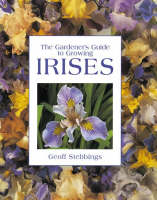 The Gardener's Guide to Growing Irises (Paperback)