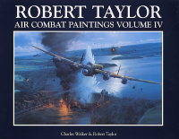 Robert Taylor: v.4: Air Combat Paintings (Paperback)