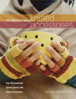 The Knitter's Bible, Knitted Accessories (Paperback)