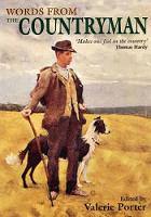 """Words from the Countryman: A Celebration of the Best of the """"Countryman"""" Magazine 1927-2007 (Hardback)"""