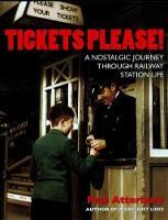 Tickets Please: A Nostalgic Journey Through Railway Station Life (Paperback)