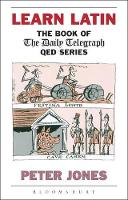"""Learn Latin: The Book of the """"Daily Telegraph"""" Q.E.D.Series - Greek and Latin Language (Paperback)"""