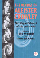 The Diaries of Aleister Crowley: The Magical Record the Beast 666 (Hardback)