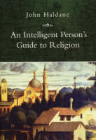 An Intelligent Person's Guide to Religion (Paperback)