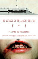 The Voyage of the Short Serpent (Paperback)