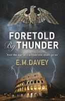 Foretold by Thunder (Book 1 in The Book of Thunder series) (Paperback)