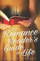 The Romance Reader's Guide to Life (Hardback)