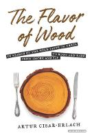 The Flavor of Wood