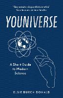 Youniverse: A Short Guide to Modern Science
