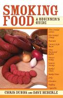 Smoking Food: A Beginner's Guide (Paperback)