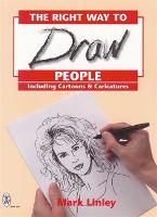 RIGHT WAY TO DRAW PEOPLE (Paperback)