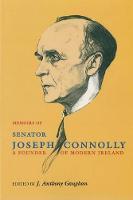 The Memoirs of Senator Joseph Connolly (Paperback)