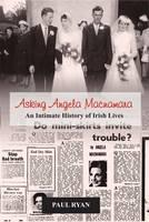 Asking Angela Mcnamara: An Intimate History of Irish Lives (Hardback)