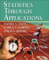 Statistics Through Applications (Hardback)