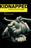 Kidnapped: True Stories of Twelve Irish Hostages (Paperback)