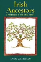 Irish Ancestors: A Pocket Guide to Your Family History (Paperback)