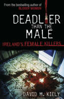 Deadlier Than the Male (Paperback)