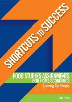 Shortcuts to Success: Food Studies Assignments: for Leaving Certificate Home Economics - Shortcuts to Success (Paperback)