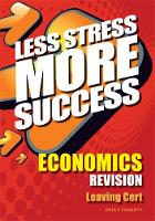 ECONOMICS Revision Leaving Cert - Less Stress More Success (Paperback)