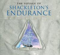 The Voyage of Shackleton's Endurance (Hardback)