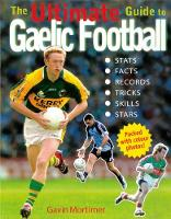 The Ultimate Guide to Gaelic Football (Paperback)