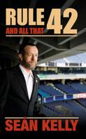 Rule 42 and All That (Paperback)