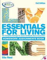 Essentials for Living Homework Assignments Book: The Complete Package for Junior Certificate Home Economics (Paperback)