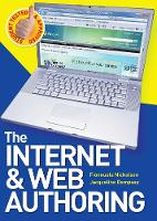 The Internet & Web Authoring (Paperback)