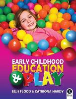 Early Childhood Education & Play (Paperback)