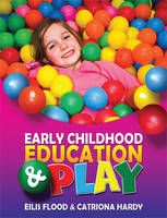 Early Childhood Education & Play: FETAC Level 5 (Paperback)