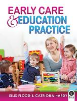 Early Care & Education Practice (Paperback)