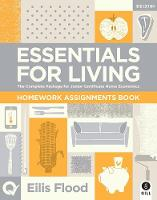 Essentials for Living Homework Assignments Book 3rd Edition: The Complete Package for Junior Certificate Home Economics - Essentials for Living (Paperback)