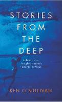 Stories From the Deep