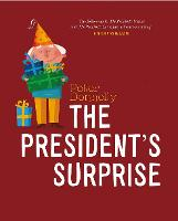 The President's Surprise (Board book)